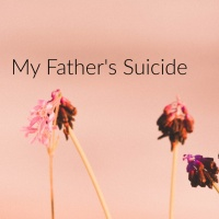 My Father's Suicide